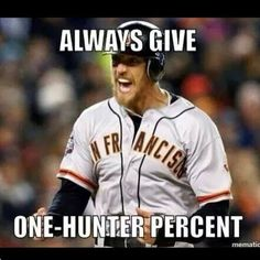 I love the energy that Hunter brings to our SF Giants Baseball team.