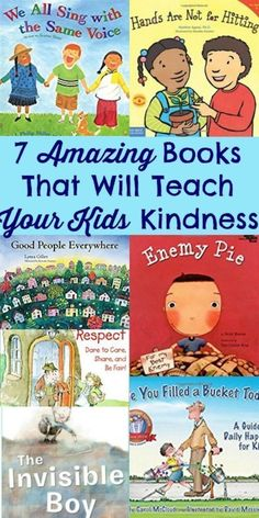7 Amazing Books That Will Teach Your Kids Kindness. Parenting tips. Kindness is everything!
