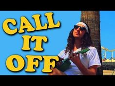 Call it Off - [Walk off the Earth] on iTunes!
