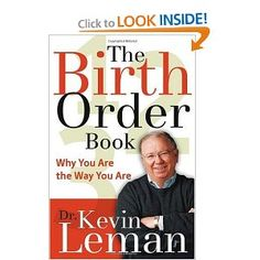 The Birth Order, by Dr. Kevin Leman  Everyone should read this.  I've heard him speak in person.  He is hilarious!