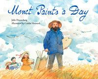 By: Julie Danneberg / Illustrated by: Caitlin Heimerl A study of an artistic movement—and the artist who helped to define it. In November 1885, impressionist painter Claude Monet vacationed in Étretat