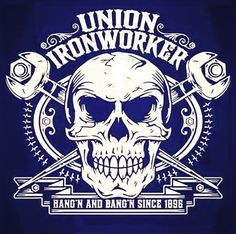 Union Iron Workers Hanging and Banging