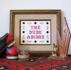 The Dude Abides - Big Lebowski Cross stitch sampler pattern PDF - Instant download