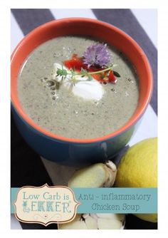 Anti -  Inflammation Chicken Soup - When drastic measures are needed!