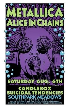 Metallica - Alice In Chains - Candlebox - Suicidal Tendencies #music #poster #art