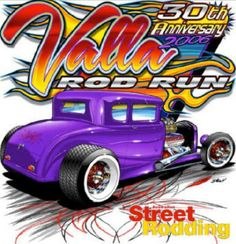 Hot Rod Artwork | ... 30th anniversary of the valla rod run and one of the best runs ever