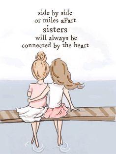 Love like a sister laugh like a best friend