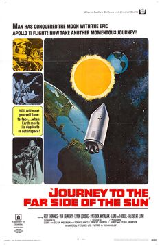 Journey to the Far Side of the Sun (Aka Doppelgänger) (1969) (Robert Parrish)