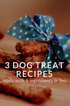 Here are our 3 favourite dog treat recipes - simple, healthy, delicious and preservative-free! Make quick and easy dog treats for your pup with just 6 ingredients or less. Check out these tasty, homemade dog treat recipes.