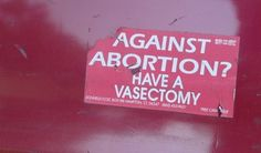 """""""No Uterus no Opinion"""" VIA:Women's Rights News"""