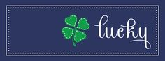 Lucky St Patricks Day Facebook Cover