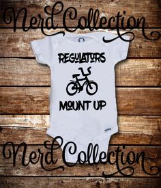 Baby Onesie Regulators Mount Up 90s Rap Kid Baby Hip Hop NWA Urban Hipster Baby Shower Gift Nursery Funny Custom Baby Clothing Gerber by NerdCollection on Etsy https://www.etsy.com/listing/270540886/baby-onesie-regulators-mount-up-90s-rap