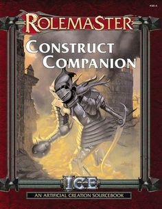 Product Line: Rolemaster  Product Edition: RMFRP  Product Name: Construct Companion  Product Type: Supplement  Author: Nicholas Caldwell  Stock #: 5815  ISBN: 1-55806-602-0  Publisher: ICE  Cover Price: $20.00  Page Count: 128  Format: Softcover  Release Date: Nov, 2003  Language: English