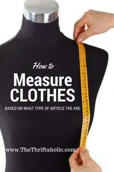 how to measure clothes properly to resell on eBay or Poshmark