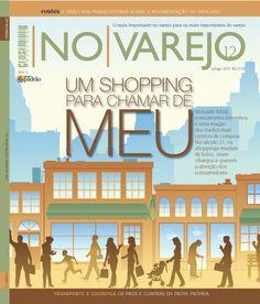 """Edição 12 - """"Um Shopping pra chamar de meu"""""""