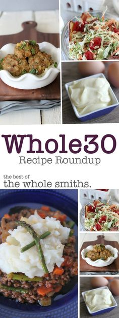 A round up of the BEST Whole30 compliant recipes from the Whole Smiths. A MUST-PIN for your Whole30. #paleo #whole30 #glutenfree
