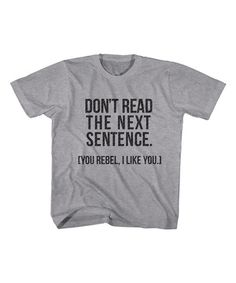 Another great find on #zulily! Gray Heather 'Next Sentence' Tee - Toddler & Boys #zulilyfinds