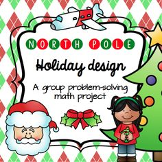 The 'North Pole Holiday Design' booklet is a fantastic resource for upper primary/middle school students, as it requires collaboration, problem solving and creativity, as well as fundamental math skills such as addition and multiplication.
