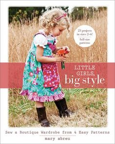 Little Girls Big Style Sew a Boutique Wardrobe from 4 Easy Patterns ** To view further for this item, visit the image link.