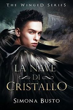 Fantasticando sui libri: Focus on the novel #4: La nave di cristallo di Sim...