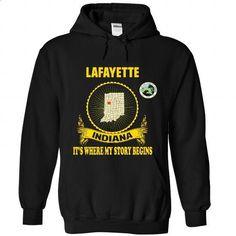 Lafayette - Its where my story begin! - #tshirt #sweatshirts for women. GET YOURS => https://www.sunfrog.com/No-Category/Lafayette--It-Black-71717798-Hoodie.html?id=60505