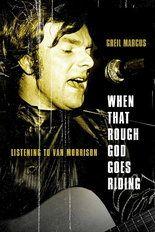 Voor liefhebbers van Van Morrison. Persoonlijke reflecties op een aantal nummers en albums van Van Morrison. Van Morrison, Mystery Train, John Irving, William Blake, Morrisons, Recital, Best Songs, Music Lovers, New Work