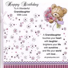 Birthday Wishes For Granddaughter Granddaughter It's your birthday, lucky lucky You. You'll have cake with candles and and lots of presents, too. And if this birthday wish comes true that I have wished for you, you'll have lots and lots of fun, today and all year through. Have A Happy Birthday
