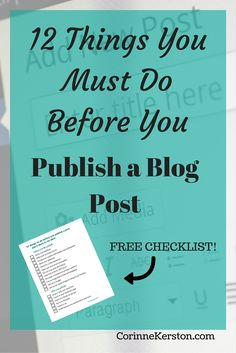 Is your blog post ready for publishing? Here are 12 things you must do before publishing any blog post. Find out what they are now.