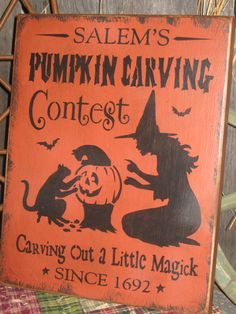 """Primitive Lg Holiday Wooden Hand Painted Halloween Salem Witch Sign -  """" Salem's Pumpkin Carving Contest  """"  Country  Rustic Folkart on Etsy, $16.95"""