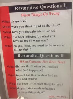 Restorative justice - questions to heal damaged relationships.