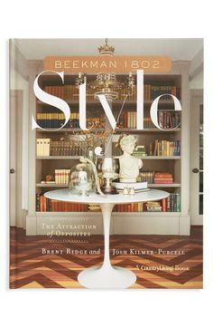 The Beekman Boys are back with their city-turned-country-boy charm to help readers with all things home. Fans have fallen in love with the couple's personal design style, and this book offers thoughts on the attraction of opposites in the home and the importance of incorporating what one already has along with new, must-have pieces.