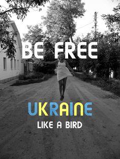 BE FREE. #ukraine
