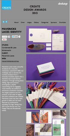 Create Design Awards 2013 - Mavericks Laces Identity (Shortlisted) Lace Making, Design Awards, Identity, Product Launch, Create, How To Make, Color, Lace, Bobbin Lace