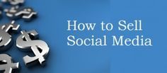 Selling Social Media to Your Organization