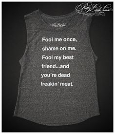 Pretty Little Liars Fool Me Tank - Aeropostale. don't mess with my friends
