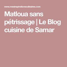 Matloua sans pétrissage | Le Blog cuisine de Samar