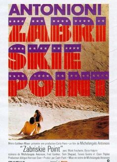 Although listed in The Fifty Worst Films of All Time, Zabriskie Point (1970) greatly influenced the hippie movement.