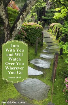 """Bible Verse from the Book of Genesis: """"I am with you and will watch over you wherever you go."""" Genesis 28:15  - Nancy McGuirk Bible Teacher and Commentator - NancyMcGuirk.com"""