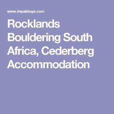Rocklands Bouldering South Africa, Cederberg Accommodation