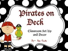 Pirates on Deck ~ Classroom Set Up and Theme Decor Fun