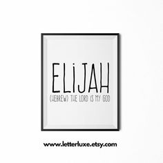 Elijah Name Meaning Printable Nursery Art, Baby Shower Gift Idea, Inspirational Typography Art, Digital Print, Christian Nursery Wall Decor