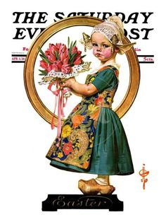 "Giclee Print: ""Easter Dutch Girl,"" Saturday Evening Post Cover, April 1926 by Joseph Christian Leyendecker : Jc Leyendecker, Norman Rockwell Art, Saturday Evening Post, Artist Gallery, Vintage Magazines, Illustrators, Giclee Print, 3 Arts, Art Prints"