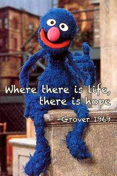 Grover is by far one of my favorite monsters :)