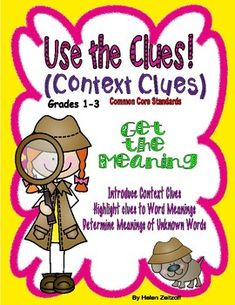 Gr. 1-3-Use the Clues- Context Clues- Get the Meaning | TpT