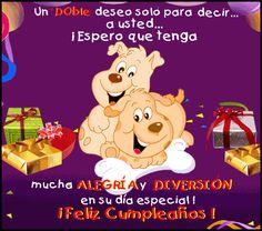 ¡Espero que tengas mucha alegría y diversión en su día especial!