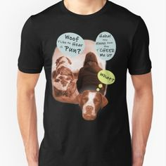 For lovers of dogs and lovers of stupid puns, this design is for you...woof you like more?  #dog #doglovers #cute #adorable #pun #dumbjokesbrand #silly #funny #spotted #brown#white #animal #animal lovers #hilarious #tshirtoftheday #funnytshirts #tshirt #redbubble #dumbtshirts #teeshirtswag #humor #coolshirts #silly #laugh #tshirtdesign #giftideas #gifts #random #weird #tees #original