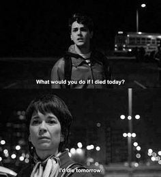 """What would you do if I died today? - I would die tomorrow."" J'ai tué ma mère (2009)uu"
