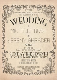 A vintage wedding invite with a stylish vintage curly border. Vintage Wedding In. Vintage Wedding Theme, Vintage Wedding Invitations, Wedding Invitation Wording, Wedding Stationary, Invitation Design, Rustic Wedding, Our Wedding, Dream Wedding, Wedding Shot