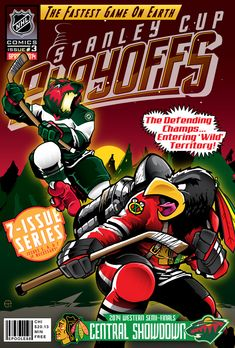 epoole88: Chicago Blackhawks vs. Minnesota Wild cover. I thought this one turned out pretty good. I really like the Wild dude. One more to go…!
