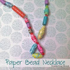 Sowdering About: Paper Bead Necklaces